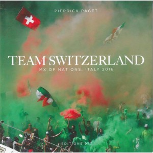 Livre : Team Switzerland Mx Des Nation Pierrick PAGET
